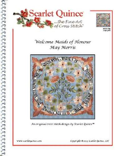 Scarlet Quince MOR016lg Welcome Maids of Honour by May Morris Counted Cross Stitch Chart, Large Size Symbols