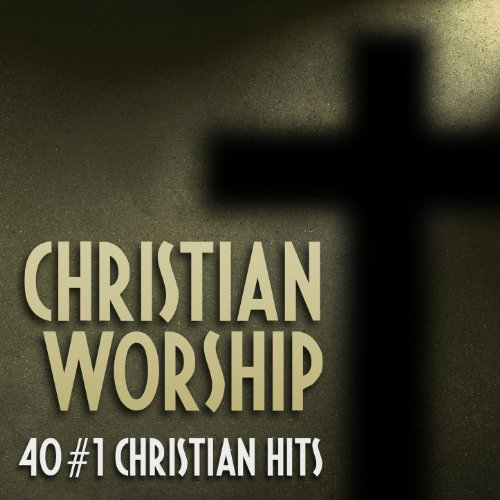 Christian Worship (40 #1 Chris...