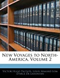 New Voyages to North-America, Victor Hugo Paltsits and Louis Armand Lom D'Arce De Lahontan, 1145451594