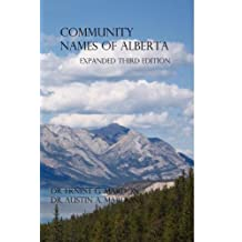 Community Place Names Of Alberta by Austin Mardon (2010-10-30)