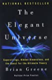 img - for The Elegant Universe: Superstrings, Hidden Dimensions, and the Quest for the Ultimate Theory book / textbook / text book