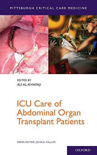 ICU Care of Abdominal Organ Transplant Patients (Pittsburgh Critical Care Medicine)