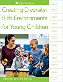 Creating Diversity-Rich Environments for Young Children (Redleaf Quick Guide)