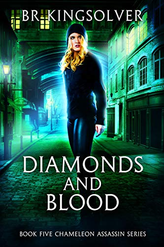 Pdf Thriller Diamonds and Blood (Chameleon Assassin Book 5)