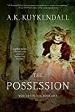 The Possession (Writer's Block Book 1)