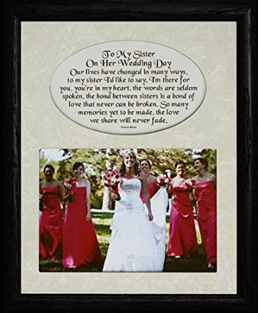 Amazoncom 8x10 To My Sister On Her Wedding Day Photo Poetry