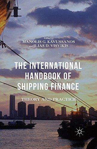 The International Handbook of Shipping Finance: Theory and Practice (Finance Theory And Practice)