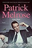 """Some Hope - Book Three of the Patrick Melrose Novels"" av Edward St. Aubyn"
