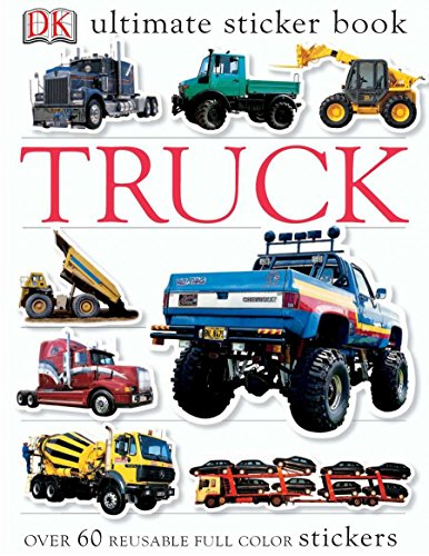 Ultimate Sticker Book: Truck: Over 60 Reusable Full-Color Stickers (Monster Truck Books For Boys)