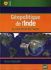 Géopolitique de l'Inde par Olivier Guillard