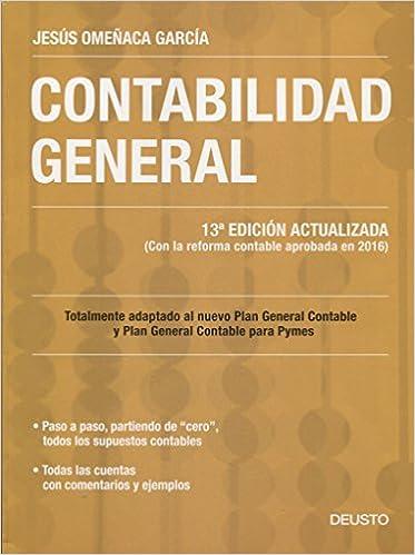 Contabilidad General: 13ª Edición Actualizada por Jesús Omeñaca García epub