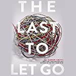 The Last to Let Go | Amber Smith