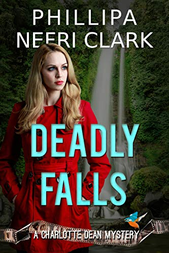 Deadly Falls by Phillipa Nefri Clark