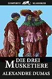 Die Drei Musketiere (German Edition)