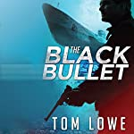 The Black Bullet | Tom Lowe