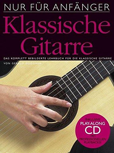 Nur Fur Anfanger: Klassische Gitarre (CD Edition) (German Edition) pdf epub
