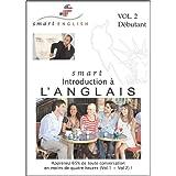 M�thode d'Anglais Smart English, Introduction � l'Anglais, Vol.2 - Apprendre l'Anglais avec les Anglais et les Am�ricains eux-m�mes (CDs Audio)par Christian Aubert