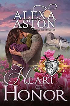 Heart of Honor (Knights of Honor Book 5) by [Aston, Alexa]