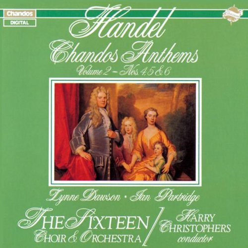 Handel: Chandos Anthems No. 4, 5, and 6 (Chandos Anthems, Vol. 2) by chandos