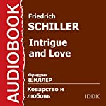 Intrigue and Love [Russian Edition] | Friedrich Schiller