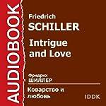 Intrigue and Love [Russian Edition]   Friedrich Schiller