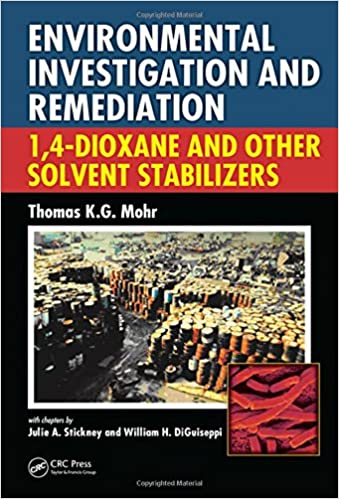 Download gratis bøger i txt format Environmental Investigation and Remediation: 1,4-Dioxane and other Solvent Stabilizers PDF
