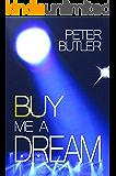 Buy Me a Dream