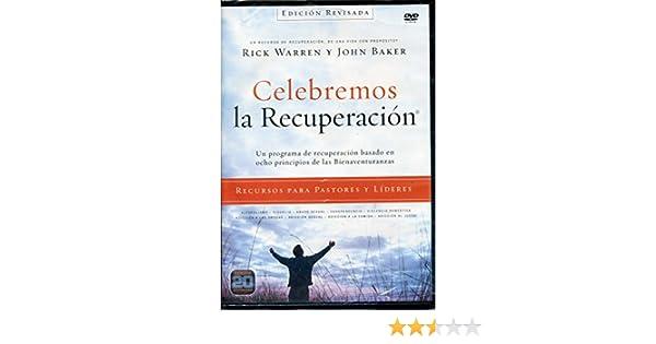 Celebremos la Recuperacion: Rick Warren, John Baker: 9780829766707: Amazon.com: Books