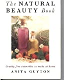 The Natural Beauty Book, Anita Guyton, 0722524986