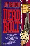Deadbolt, Jay Brandon, 0671708872