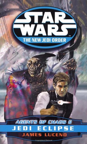 Star Wars: The New Jedi Order - Agents of Chaos II: Jedi Eclipse - Book  of the Star Wars Legends