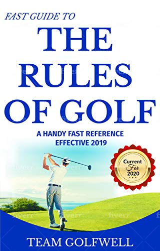 Rules of Golf: A Handy Fast Guide to Golf Rules 2019 por Team Golfwell
