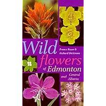 Wildflowers of Edmonton and Central Alberta