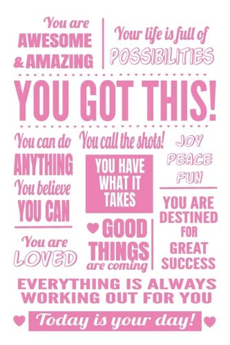 You Got This: 6x9 Lined Journal : Pink Inspirational Quote Notebook for Mom, Teenage Girls, College Students : Fight Breast Cancer Gifts