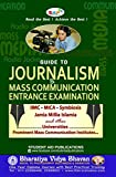Guide to Journalism & Mass Communication Entrance Exam (Eight Edition)