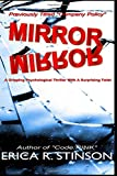 Mirror Mirror: A Gripping Psychological Thriller