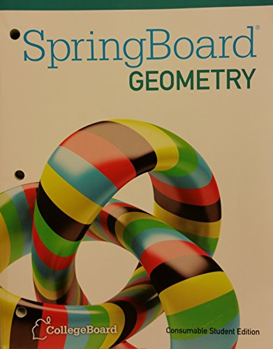 SpringBoard Geometry 2015 Consumable Student Edition