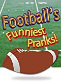 Football's Funniest Pranks