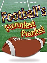 Football\'s Funniest Pranks