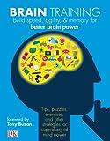 Brain Training: Boost memory, maximize mental agility, & awaken your inner genius