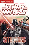 Sith Wars, Dorling Kindersley Publishing Staff, 1465417257