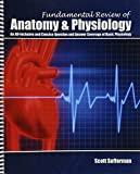 Fundamental Review of Anatomy and Physiology, Sofferman, Scott, 1465225099