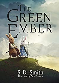 The Green Ember by S. D. Smith ebook deal
