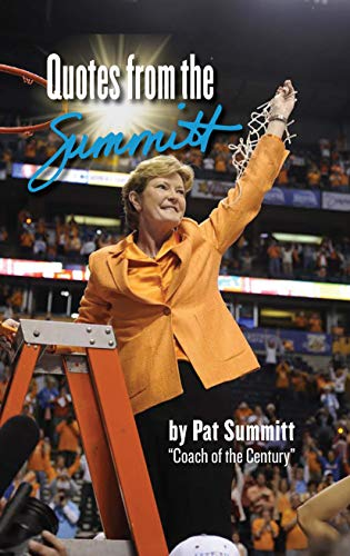 Quotes from the Summitt (A Quotes From)