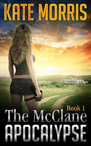 McClane Apocalypse Book One ebook