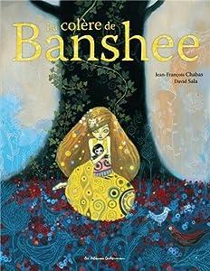 vignette de 'La colère de Banshee (Jean-François Chabas)'