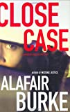 Close Case, Alafair Burke, 0805077847