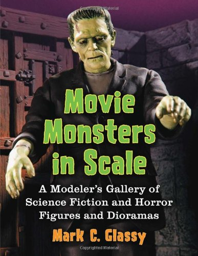 Science Gallery - Movie Monsters in Scale: A Modeler's Gallery of Science Fiction and Horror Figures and Dioramas