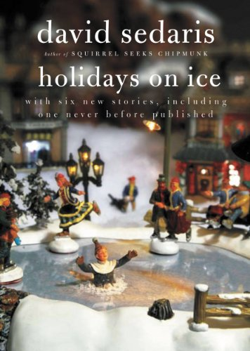 Holidays on Ice by [Sedaris, David]