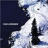 Far Corner by Far Corner (2004-09-21)
